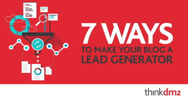 7-Ways-To-Make-Your-Blog-A-Lead-Generator.png