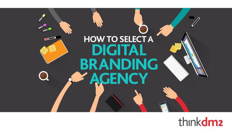how to select a digital branding agency