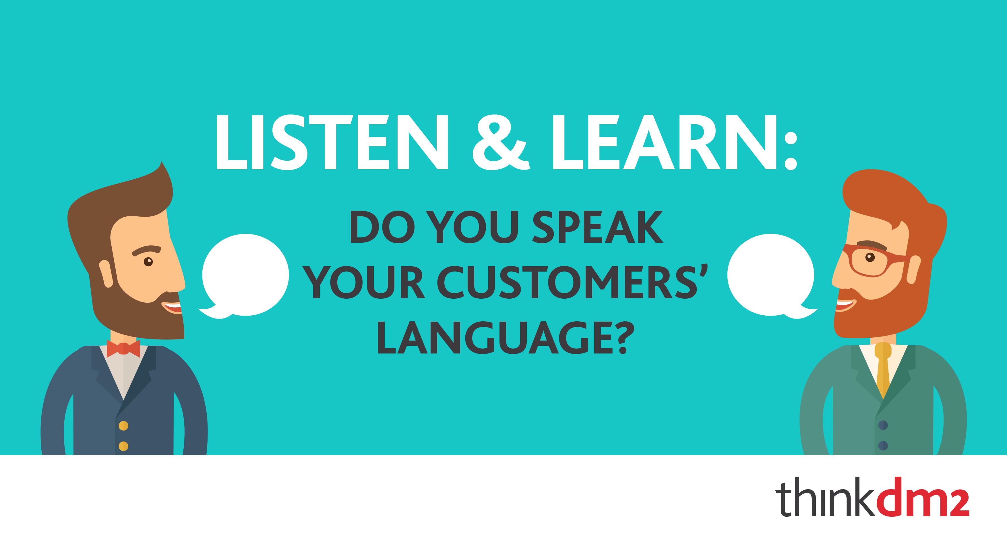 do you speak your customers' language