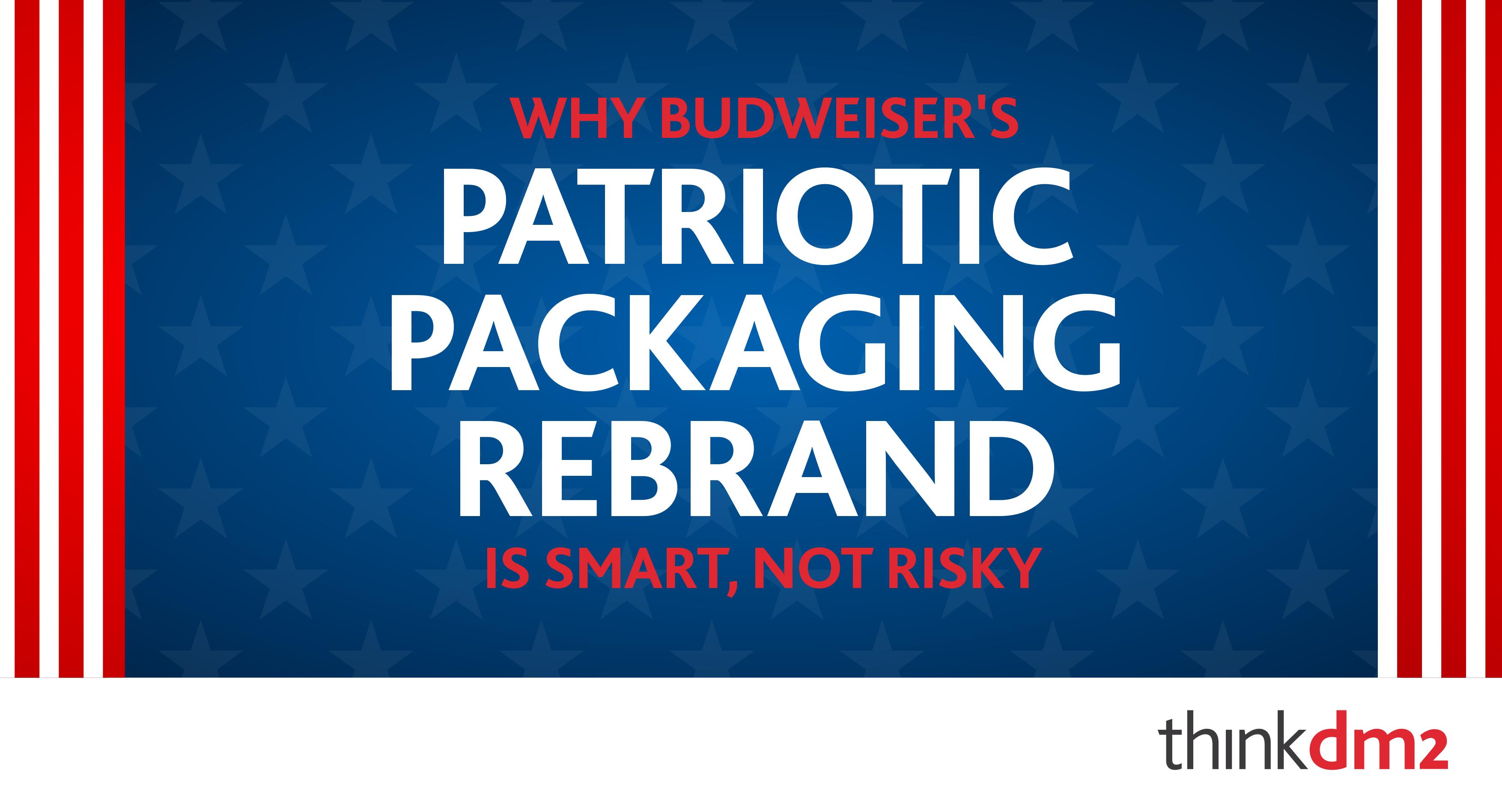 thinkdm2-patriotic-packaging-rebranding.png